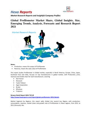 Global Profilometer Market Size, Emerging Trends and Research Report 2021: Hexa Reports