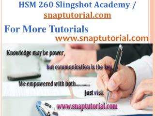 HSM 260 Aprentice tutors / snaptutorial.com