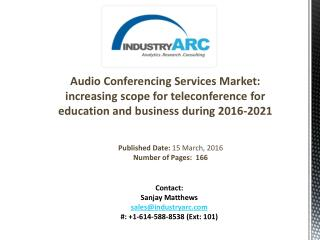 Audio Conferencing Services Market Analysis | IndustryARC