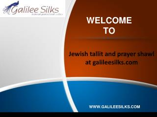 Jewish tallit and prayer shawl at galileesilks.com