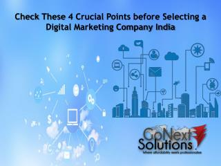 Check These 4 Crucial Points Before Selecting A Digital Marketing Company India