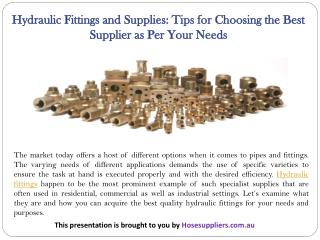 Hydraulic Fittings and Supplies: Tips for Choosing the Best Supplier as Per Your Needs