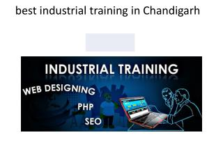 six months industrial training in chandigarh