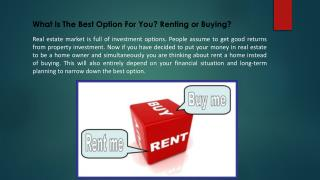 What Is The Best Option For You? Renting or Buying?