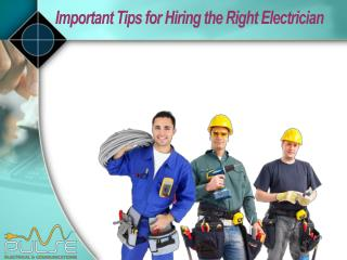 4 Things to remember while hiring an electrician