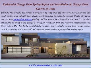 Residential Garage Door Spring Repair and Installation by Garage Door Experts on Time