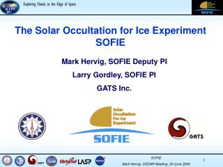 The Solar Occultation for Ice Experiment SOFIE