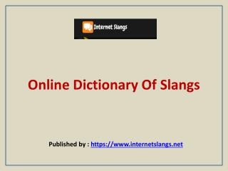 Online Dictionary Of Slangs