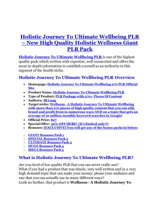 Holistic Journey To Ultimate Wellbeing 270 PLR Review & GIANT bonus packs