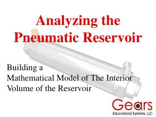 Analyzing the Pneumatic Reservoir