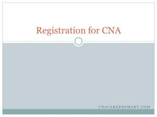 Registration for cna