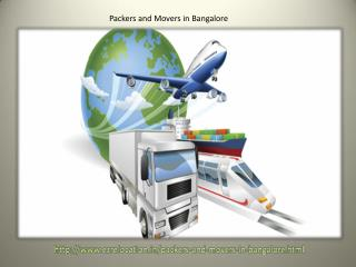 Cash sparing Moving Services by High Quality Packers and Movers in Bangalore