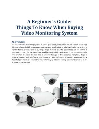A Beginner's Guide: Things to know when Buying Video Monitoring System