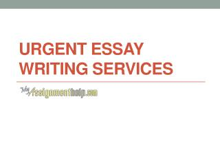 Urgent Essay Writing Help Services in UK USA & Australia – Myassignmenthelp.com
