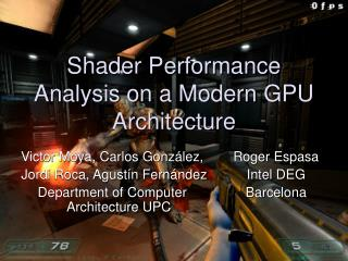 Shader Performance Analysis on a Modern GPU Architecture