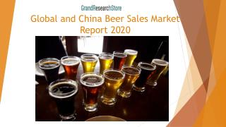 Global and China Beer Sales Market Report 2020