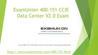 ExamUnion 400-151 CCIE Data Center V2.0 Written exam questions