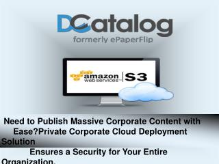 Need to publish massive corporate content with ease? Private corporate cloud deployment solution ensures a security for
