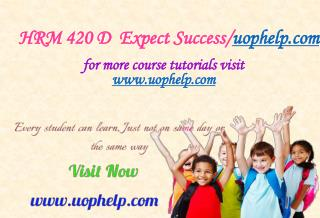 HRM 420 D  Expect Success/uophelp.com