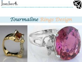 Tourmaline Rings Design - Jewel Info 4 u