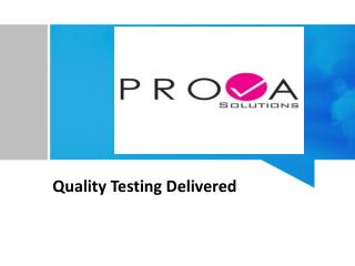 Prova - Quality Testing Delivered