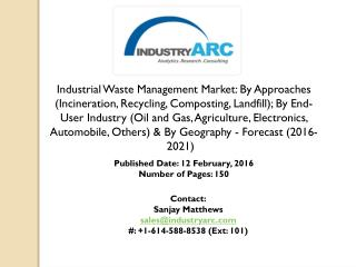 Industrial Waste Management Market: fast growth for solid waste management in Asia Pacific