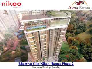 Bhartiya City Nikoo Homes Phase 2 Pre Launch Project in Bangalore