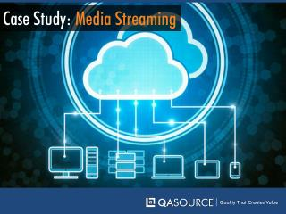 Case Study -Media Streaming
