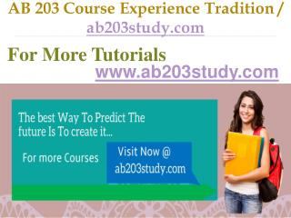 AB 203 Course Experience Tradition / ab203study.com