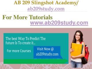 AB 209 Slingshot Academy /  ab209study.com