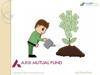 Online investment in Axis Mutual Fund @ My SIP Online