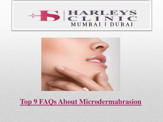 Top 9 FAQs About Microdermabrasion