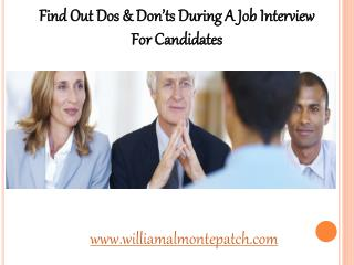 Find Out Dos & Don�ts During A Job Interview For Candidates |William Almonte Patch