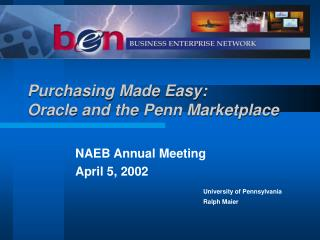 Purchasing Made Easy: Oracle and the Penn Marketplace