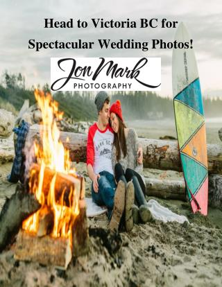 Head to Victoria BC for Spectacular Wedding Photos!
