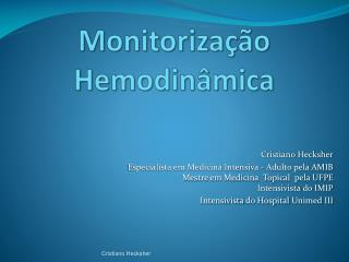 Monitoriza  o Hemodin mica
