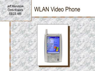 WLAN Video Phone