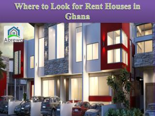 Where To Look For Rent Houses In Ghana?