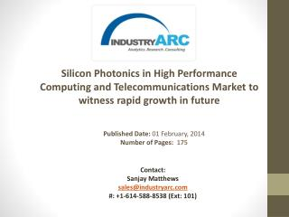 Silicon Photonics in High Performance Computing and Telecommunications Market Analysis | IndustryARC