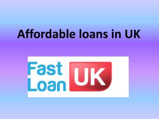Affordable loans in uk & short term lending business