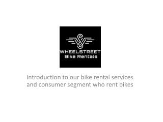 Bike rentals in Pune, Bangalore and Delhi - Customers and Procedure for renting motorcycles
