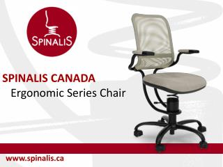 SpinaliS Canada Ergonomic Series Chair for Healthy Back and Great Posture