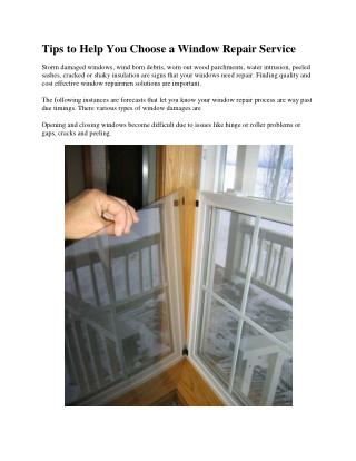Tips to Help You Choose a Window Repair Service