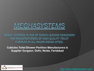 Cubicles Toilet/Showe Partition Manufacturers & Supplier Gurgaon, Delhi, Noida, Faridabad