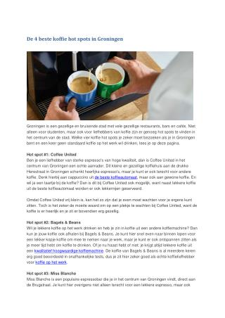 De 4 beste koffie hot spots in Groningen