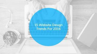 15 Web Design Trends of 2016 - MAAN Softwares