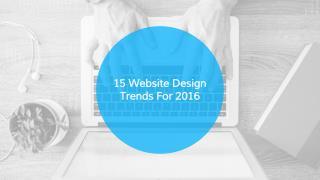 15 Web Design Trends of 2016 - MAAN Softwares