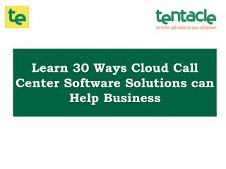 Check How Cloud Call Center Software Helps Your Business Grow