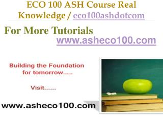 ECO 100 ASH Course Real Tradition,Real Success / eco100ashdotcom