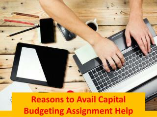 Top Reasons to Avail Capital Budgeting Assignment Help